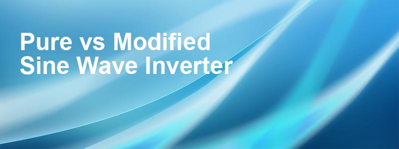 Articles: Pure vs Modified Sine Wave Inverter