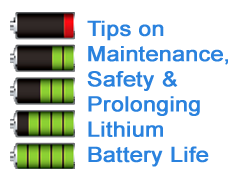 Tips on Maintenance, Safety & Prolonging of Lithium Battery Life